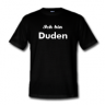 Shirt ich bin Duden